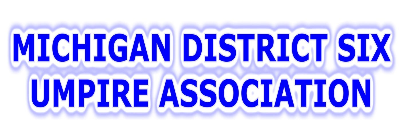 Michigan District Six Umpire Association